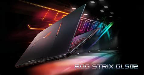 Asus Rog Strix Gl502 asus rog announces strix gl502 tech arp