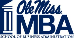 Mba In Mis Courses by Of Mississippi Ranked Among Nation S Best Mba