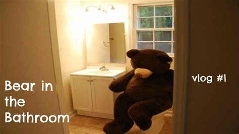 bear in a bathtub bear in the bathroom youtube