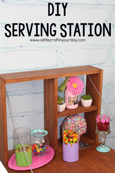 diy station diy serving station dihproject a little craft in your day