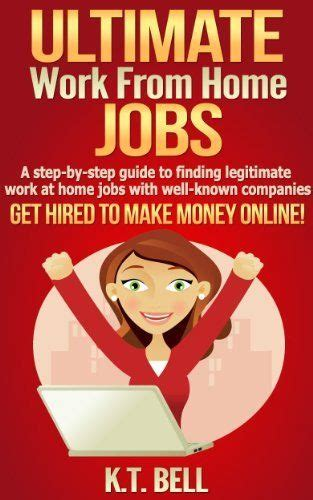 ultimate work from home a step by step guide to