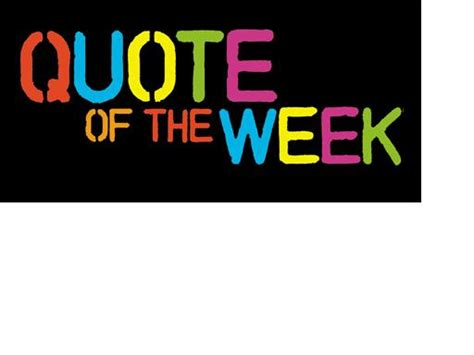 Quote Of The Week by Goncalves Never Underestimate The Power Of One Person