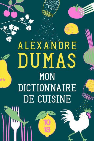 cr馥r mon livre de cuisine livre mon dictionnaire de cuisine 233 dition collector