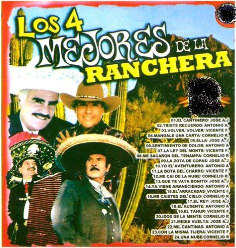 imagenes chidas rancheras 2316 los 4 mejores de la ranchera 2013 zonadjsgroup