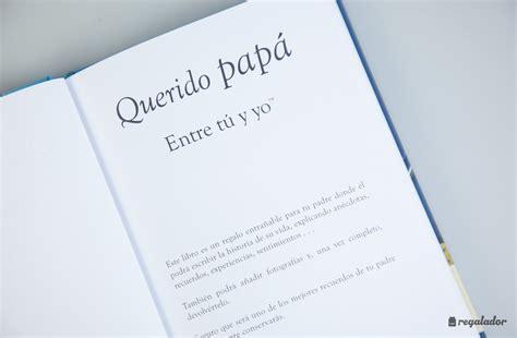 querido papa cuentame la querido pap 225 el libro personalizable para padres e hijos en regalador com