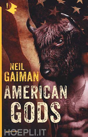 libro american gods spanish american gods gaiman neil mondadori libro hoepli it