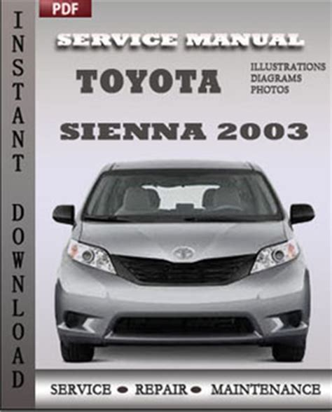 service manual pdf 2003 toyota sienna repair manual toyota sienna service repair manual toyota sienna 2003 free download pdf repair service manual pdf