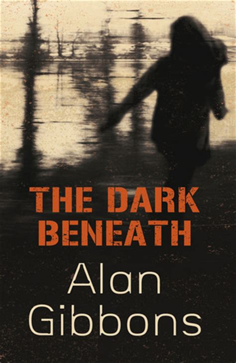 the beneath by alan gibbons reviews discussion