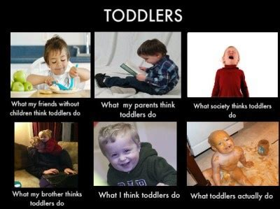 Toddler Meme - what i think i do toddler meme what my friends think