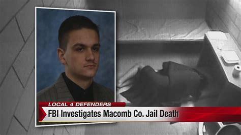 Macomb County Arrest Records Fbi Investigating Macomb County Inmate S