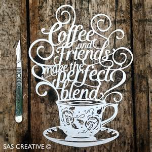 cut templates sas creative coffee friends new paper cutting template