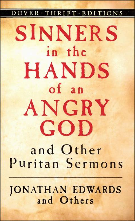 Sinners In The Of An Angry God Essay by Sinners In The Of An Angry God 023432 Details