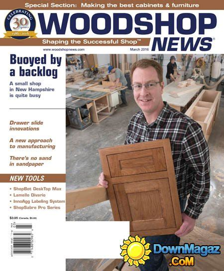 woodworking news magazine woodshop news march 2016 187 pdf magazines