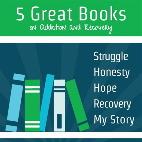 a pills addiction and recovery books 5 great books on addiction and recovery