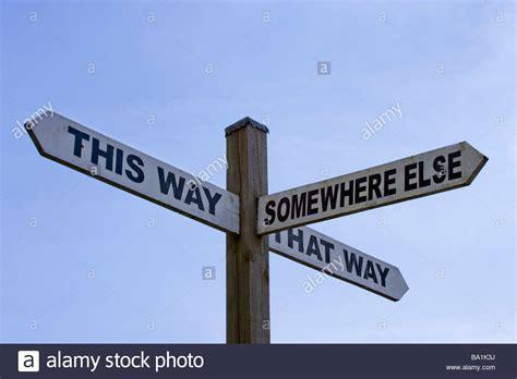 way way humorous sign this way that way somewhere else surrey