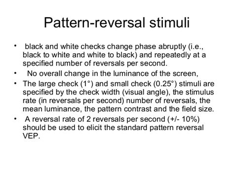 pattern reversal stimuli v isual evoked potentials