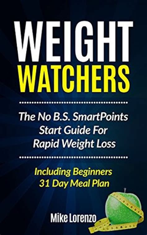 weight watchers the no b s smartpoints start guide for