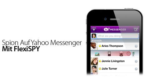 Spion Iphone spion auf den iphone yahoo messenger chats mit flexispy