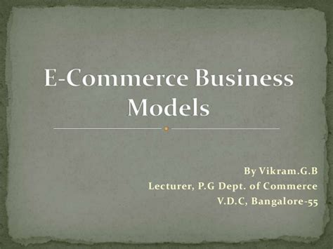 e commerce business e commerce business models