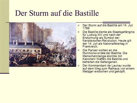 wann war der sturm auf die bastille franz 246 sische revolution ppt herunterladen