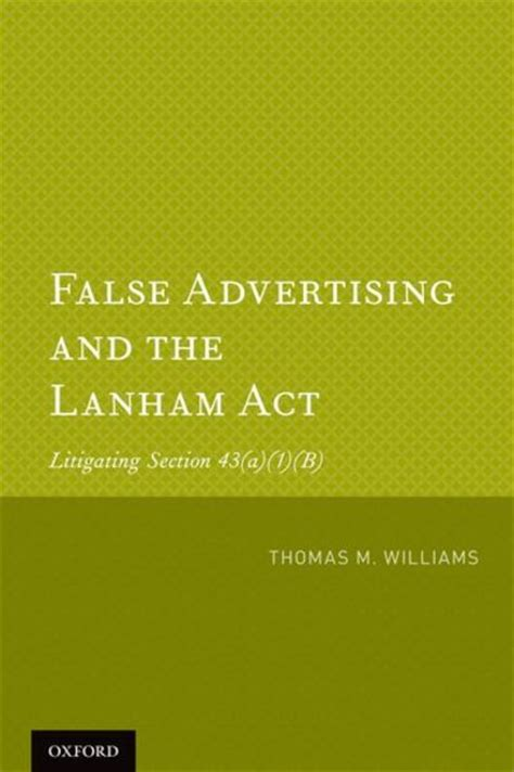 section 43 b false advertising and the lanham act litigating section