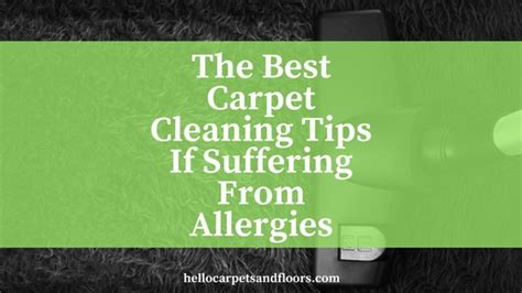 upholstery cleaning tips best tips for those suffering of allergies hello carpets