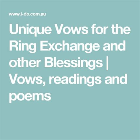 Wedding Ring Blessing Wording by Unique Vows For The Ring Exchange And Other Blessings