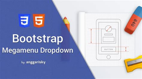 tutorial bootstrap dropdown create megamenu dropdown bootstrap tutorial