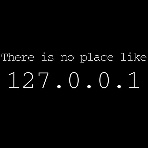 kaos localhost 127 0 0 1 by tlgs there is no place like 127 0 0 1 soulay