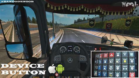 how to make euro truck simulator 2 full version euro truck simulator 2 tutorial device button touch