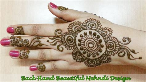henna design for back of hand best back hand mehndi designs floral back hand mehndi