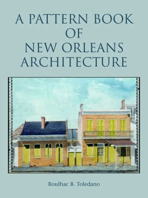 beautiful crescent a history of new orleans books pelican product 9781589806948 pattern book of new