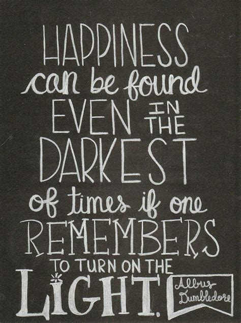 dumbledore quotes dumbledore quotes turn on the light quotesgram