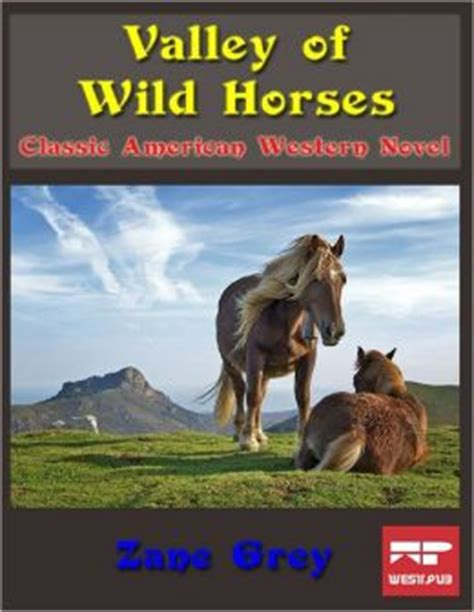 libro the horses mouth valley of wild horses classic american western novel by zane grey 9781105611964 nook book