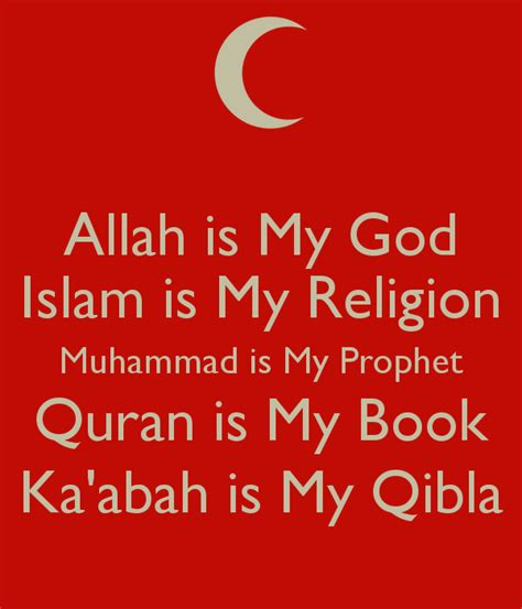 allah is my god islam is my religion muhammad is my
