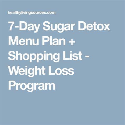 7 Day Sugar Detox Shopping List by Best 25 7 Day Detox Plan Ideas On 7 Day Detox