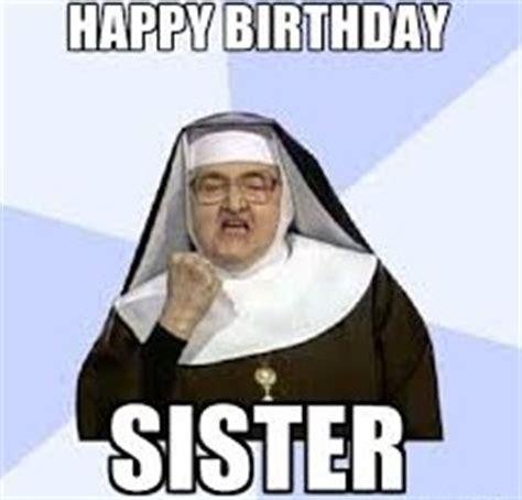 Birthday Sister Meme - funny birthday memes for friends girls boys brothers