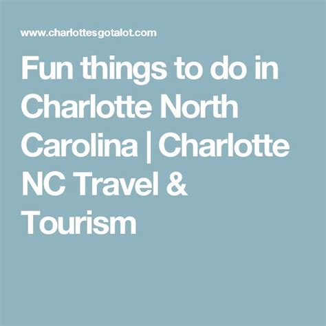 things to do in charlotte nc 17 best ideas about charlotte nc on pinterest charlotte