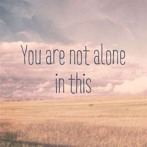 libro you are not alone you are not alone quotes www pixshark com images galleries with a bite