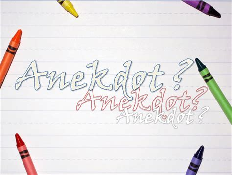 urutan membuat teks anekdot contoh teks anekdot penjelasan struktur analisis lengkap