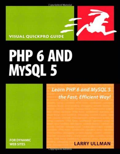 php and mysql for dynamic web visual quickpro guide 5th edition books php 6 and mysql 5 for dynamic web visual quickpro