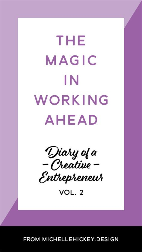 the wonder working magician 1511795050 the magic in working ahead diary of a creative entrepreneur volume 2 michellehickey design