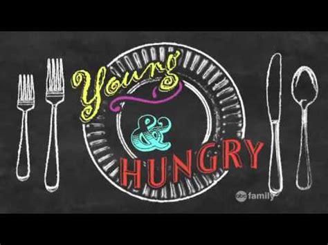 theme song young and hungry season 2 young hungry season 1 theme song youtube