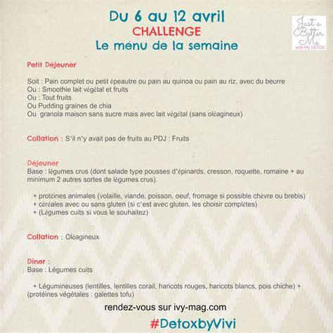 Menu Detox by Detoxbyvivi La Liste Des Aliments Pour La Semaine Vivi B