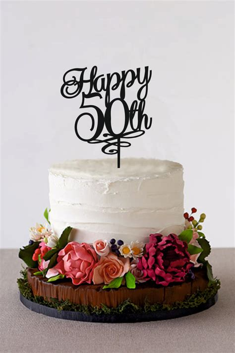 50th birthday cake ideas for women happy 50th birthday cake topper 50 years by