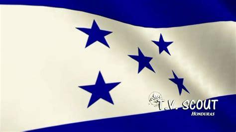 bandera de honduras bandera de honduras youtube