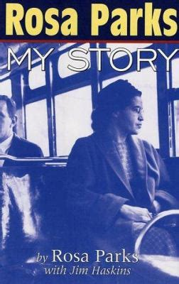 rosa parks biography for students rosa parks by rosa parks james haskins reviews