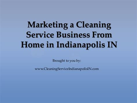 marketing a cleaning service business from home in