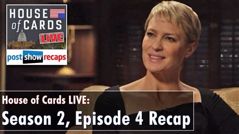 House Of Cards Recap Season 2 house of cards season 2 episode 4 review chapter 17