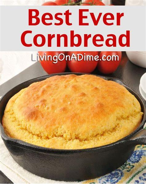 17 best ideas about best cornbread recipe on pinterest